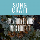 How Melody And Lyrics Work Together