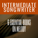 6 Essential Songwriting Books On Melody
