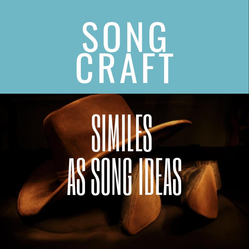 Similes As Song Ideas