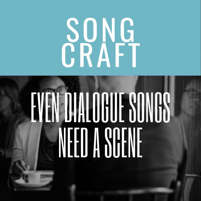 Even Dialogue Songs Need A Scene