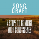 4 Steps To Connect Your Song Scenes