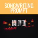 Halloween Song Prompt: Noun + Verb