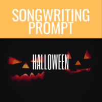 Halloween Song Prompt: Noun + Verb