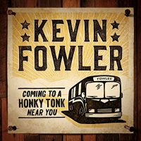 "Kevin Fowler ""Texas Forever"" Lyrics"