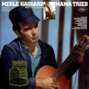 "Merle Haggard ""Mamma Tried"" Lyrics"