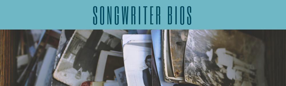 songwriter bios