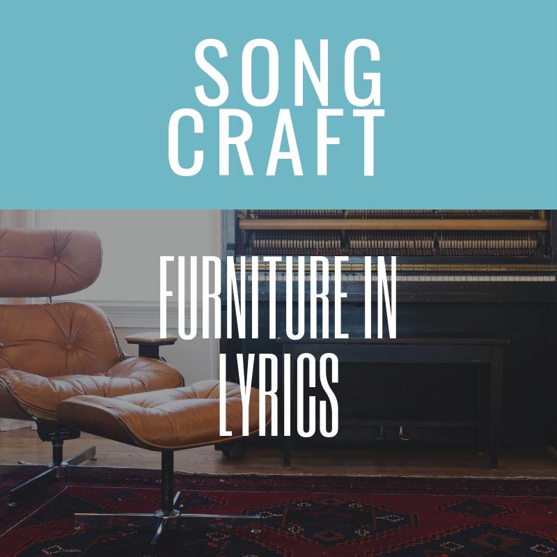 What's Furniture In Lyrics?