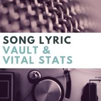 Song Lyric Vault
