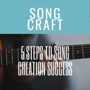 5 Steps To Song Creation Success