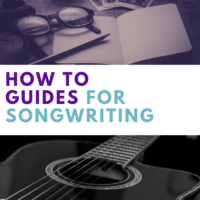 Songwriting How To Guides