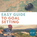 Easy Guide To Goal Setting