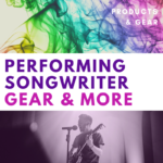 performing songwriter gear