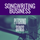 Getting Started Pitching Songs